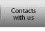 Contacts with us
